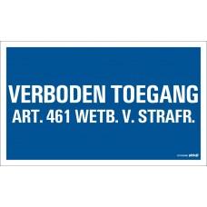 BORD 330X200 MM VERBODEN TOEGANG ART.461